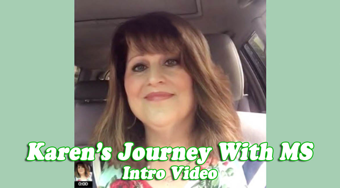 <em>A New Series</em><br />My Journey with MS (Video)