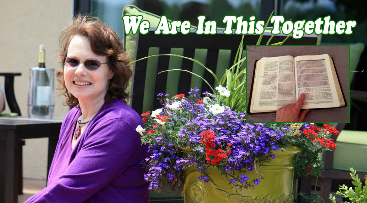 10. We Are All In This Together <br /><em>Caregiver Series - Part 10</em>